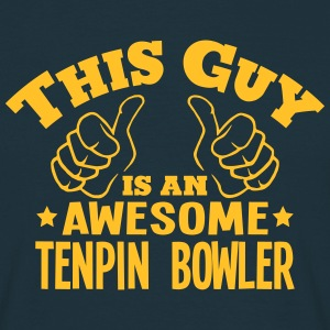this guy is an awesome tenpin bowler - Men's T-Shirt