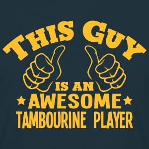 this guy is an awesome tambourine player - T-shirt Homme