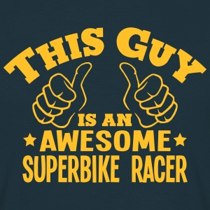 this guy is an awesome superbike racer - Men's T-Shirt