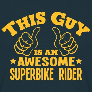 this guy is an awesome superbike rider - Men's T-Shirt