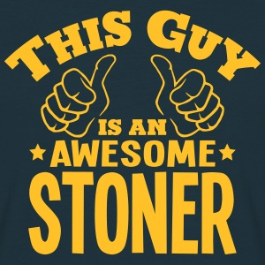this guy is an awesome stoner - Men's T-Shirt