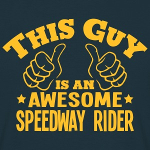 this guy is an awesome speedway rider - Men's T-Shirt