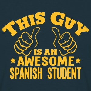 this guy is an awesome spanish student - Men's T-Shirt
