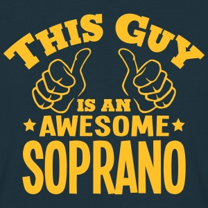 this guy is an awesome soprano - Men's T-Shirt