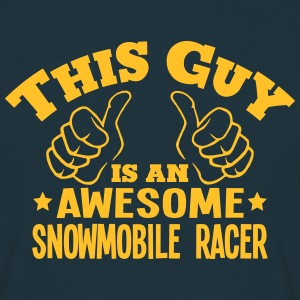 this guy is an awesome snowmobile racer - Men's T-Shirt