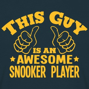 this guy is an awesome snooker player - T-shirt Homme
