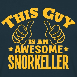 this guy is an awesome snorkeller - Men's T-Shirt
