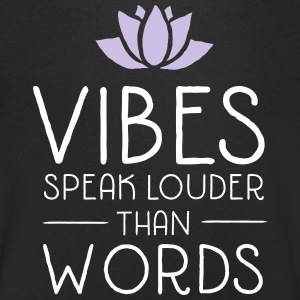 Vibes Speak Louder Than Words T-Shirts - Men's V-Neck T-Shirt
