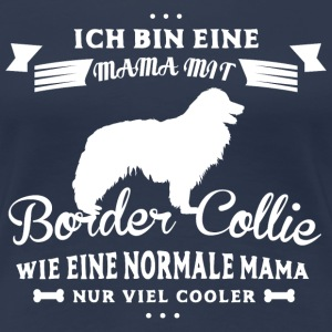 Mama mit Border Collie T-Shirts - Frauen Premium T-Shirt