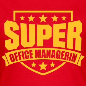 Super Office Managerin T-Shirts - Frauen T-Shirt