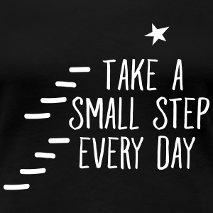 Take A Small Step Every Day T-shirts - Premium-T-shirt dam