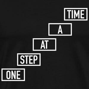 One Step At A Time T-shirts - Herre premium T-shirt