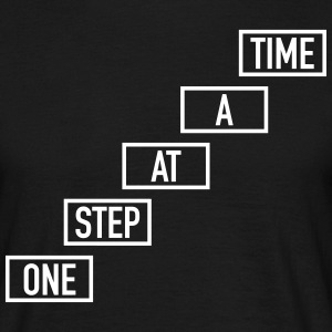 One Step At A Time T-shirts - T-shirt herr