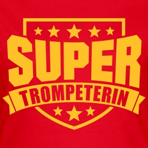 Super Trompeterin T-Shirts - Frauen T-Shirt