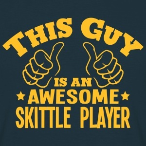 this guy is an awesome skittle player - Men's T-Shirt