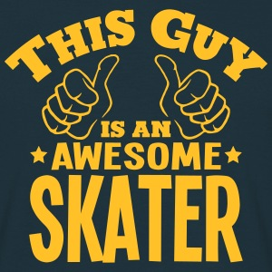 this guy is an awesome skater - Men's T-Shirt