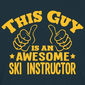 this guy is an awesome ski instructor - Men's T-Shirt