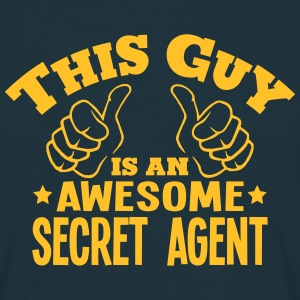 this guy is an awesome secret agent - Men's T-Shirt