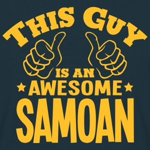 this guy is an awesome samoan - Men's T-Shirt
