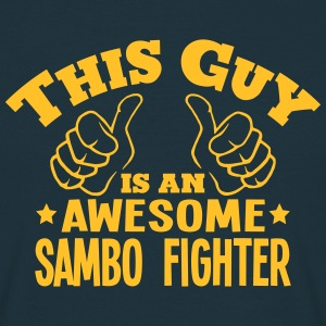 this guy is an awesome sambo fighter - Men's T-Shirt