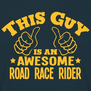 this guy is an awesome road race rider - T-shirt Homme