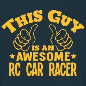 this guy is an awesome rc car racer - Men's T-Shirt