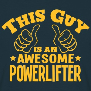 this guy is an awesome powerlifter - T-shirt Homme