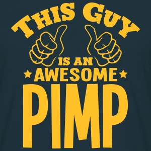 this guy is an awesome pimp - Men's T-Shirt
