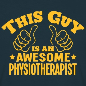 this guy is an awesome physiotherapist - T-shirt Homme