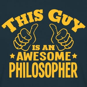 this guy is an awesome philosopher - Men's T-Shirt