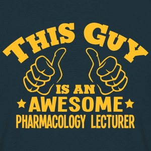 this guy is an awesome pharmacology lect - Men's T-Shirt
