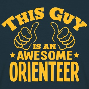 this guy is an awesome orienteer - Men's T-Shirt