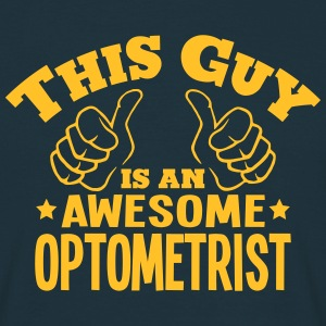 this guy is an awesome optometrist - Men's T-Shirt