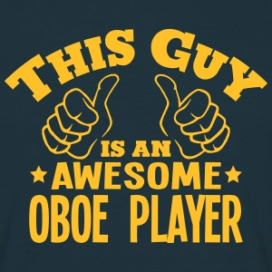 this guy is an awesome oboe player - Men's T-Shirt