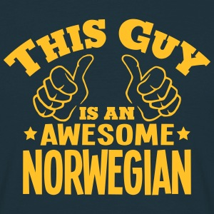 this guy is an awesome norwegian - Men's T-Shirt