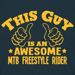 this guy is an awesome mtb freestyle rid - Men's T-Shirt