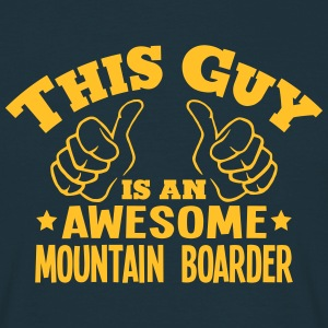 this guy is an awesome mountain boarder - T-shirt Homme