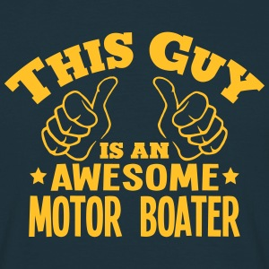 this guy is an awesome motor boater - Men's T-Shirt