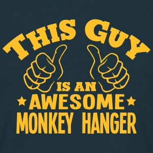 this guy is an awesome monkey hanger - Men's T-Shirt