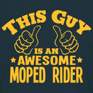 this guy is an awesome moped rider - Men's T-Shirt