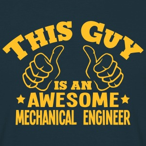 this guy is an awesome mechanical engine - Men's T-Shirt