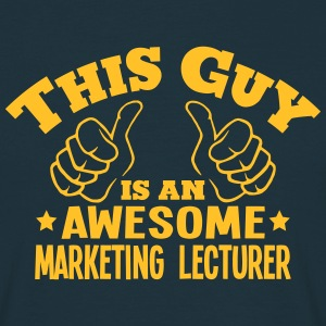 this guy is an awesome marketing lecture - T-shirt Homme