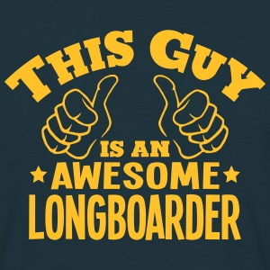 this guy is an awesome longboarder - Men's T-Shirt