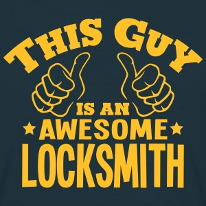 this guy is an awesome locksmith - Men's T-Shirt