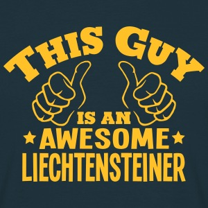 this guy is an awesome liechtensteiner - T-shirt Homme