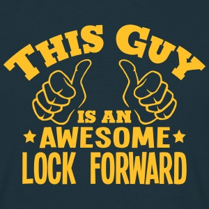 this guy is an awesome lock forward - Men's T-Shirt