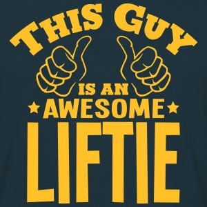 this guy is an awesome liftie - T-shirt Homme