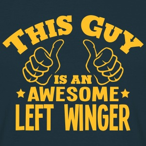 this guy is an awesome left winger - Men's T-Shirt