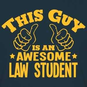 this guy is an awesome law student - Men's T-Shirt