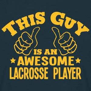 this guy is an awesome lacrosse player - T-shirt Homme